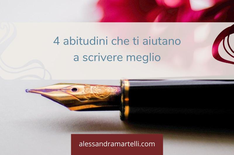 4 buone abitudini che ti aiutano a scrivere meglio