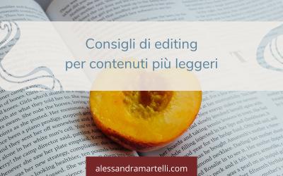 Consigli di editing per contenuti più leggeri
