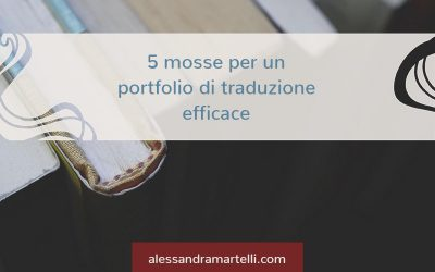 Come creare un portfolio di traduzione efficace