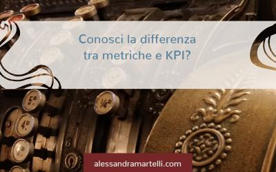 La differenza tra KPI e metriche
