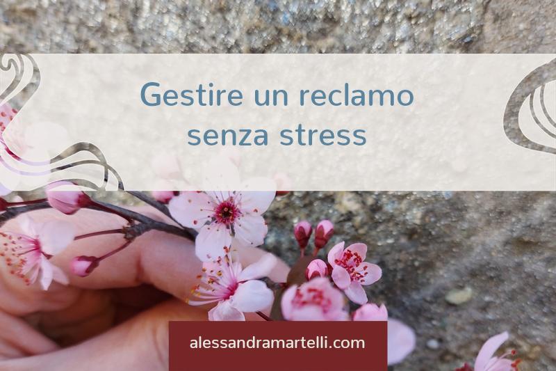 Gestire un reclamo senza stress